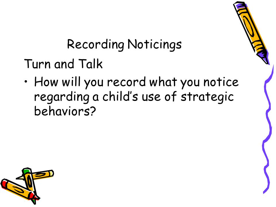 Recording Noticings Turn and Talk.