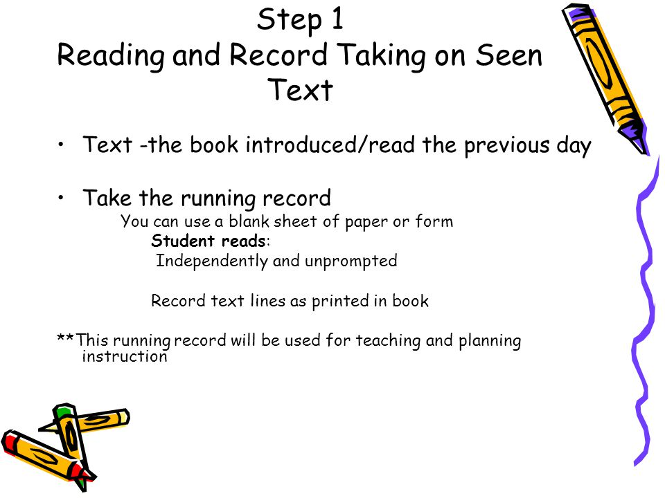 Step 1 Reading and Record Taking on Seen Text