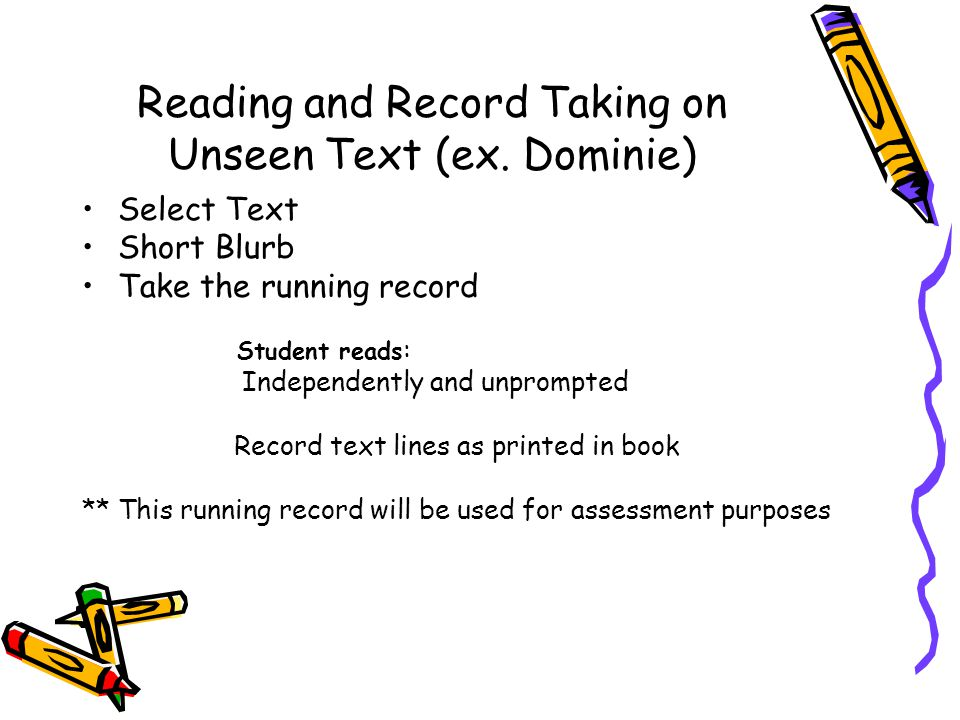 Reading and Record Taking on Unseen Text (ex. Dominie)
