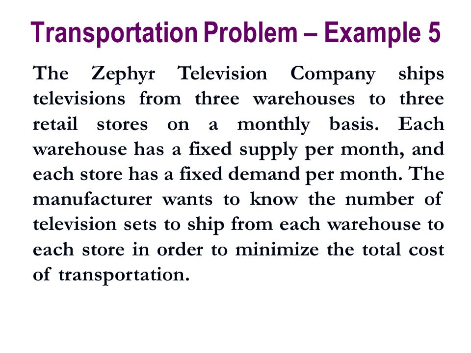 Transportation Problem – Example 5