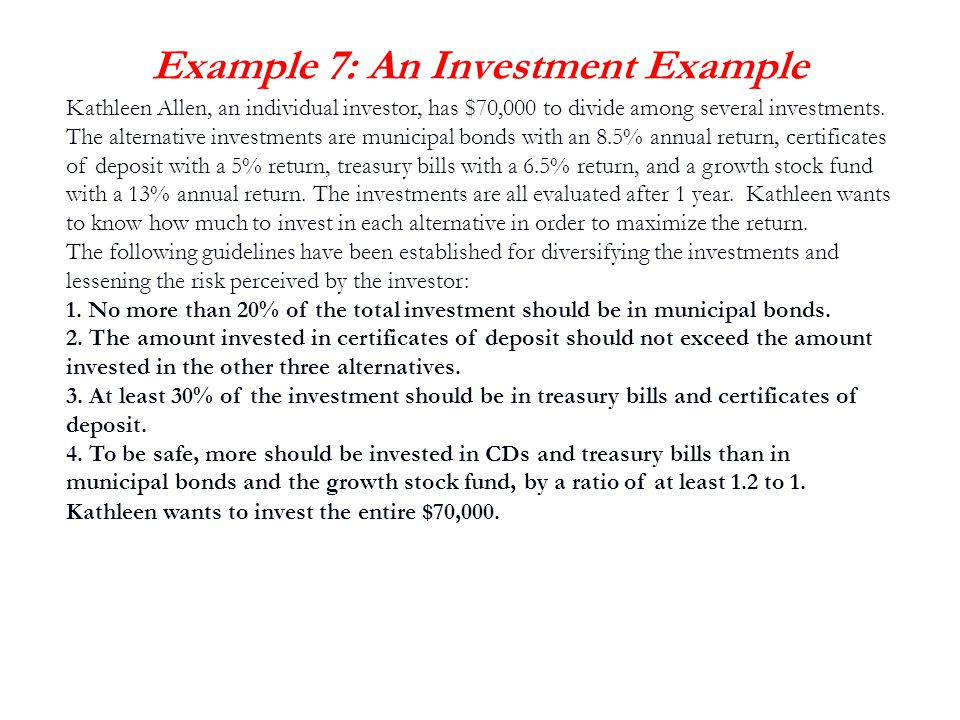 Example 7: An Investment Example