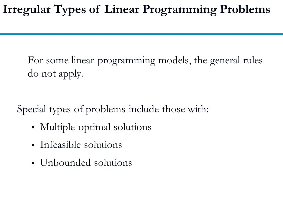 Irregular Types of Linear Programming Problems