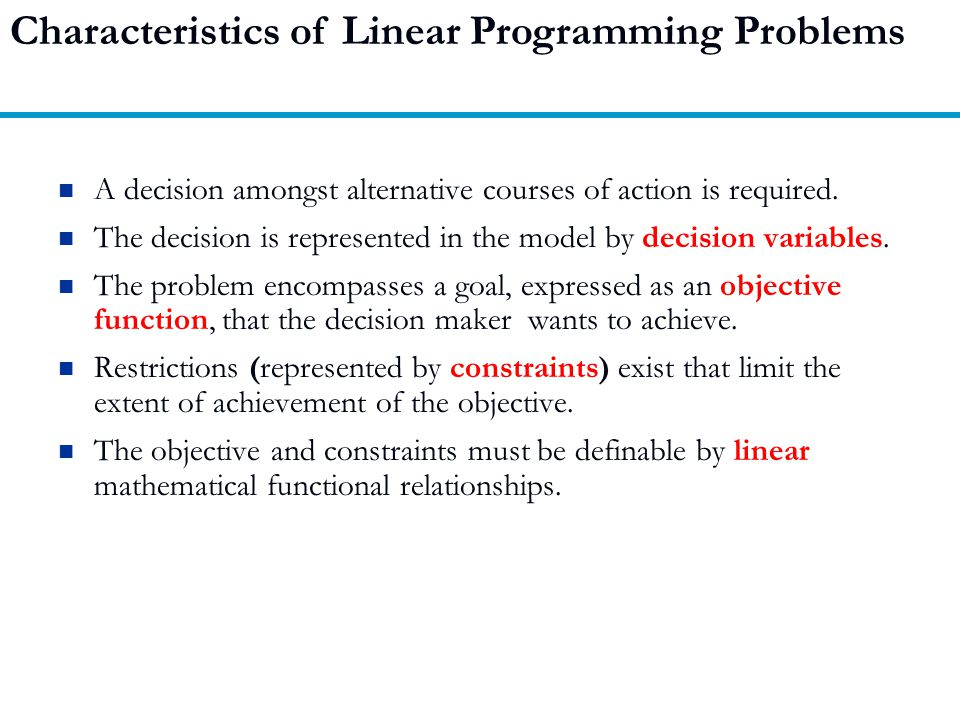 Characteristics of Linear Programming Problems