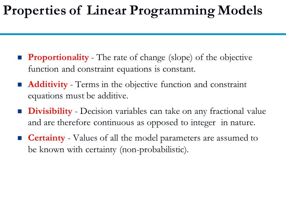 Properties of Linear Programming Models