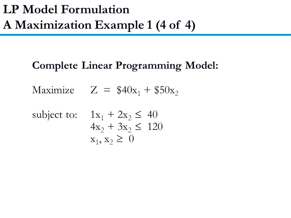 A Maximization Example 1 (4 of 4)