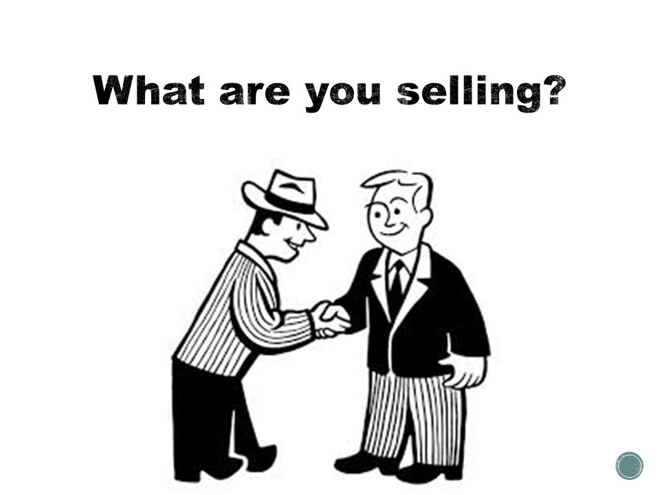 What are you selling