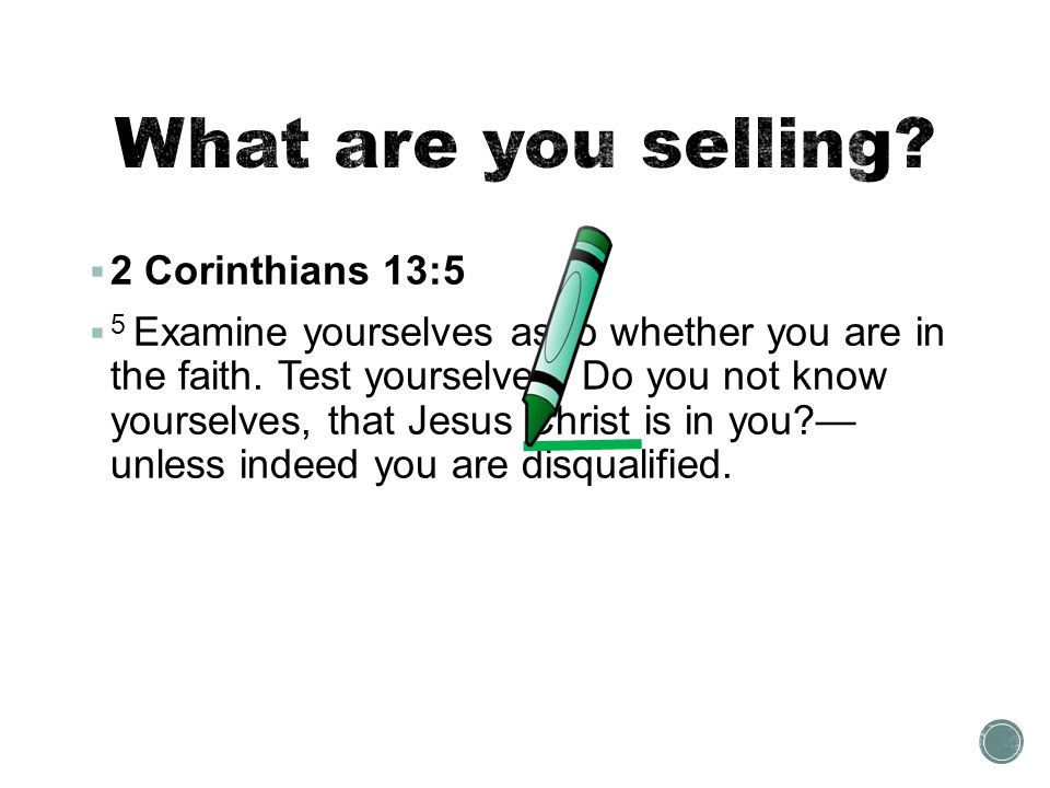 What are you selling 2 Corinthians 13:5
