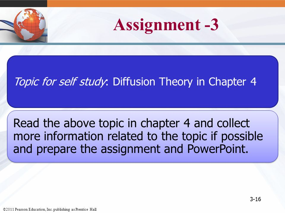 Assignment -3 Topic for self study: Diffusion Theory in Chapter 4.