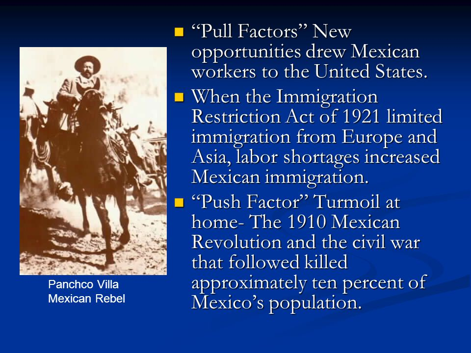Pull Factors New opportunities drew Mexican workers to the United States.