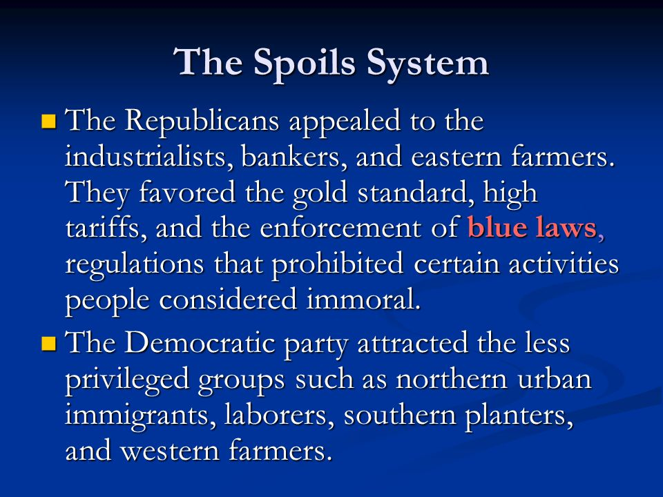 The Spoils System