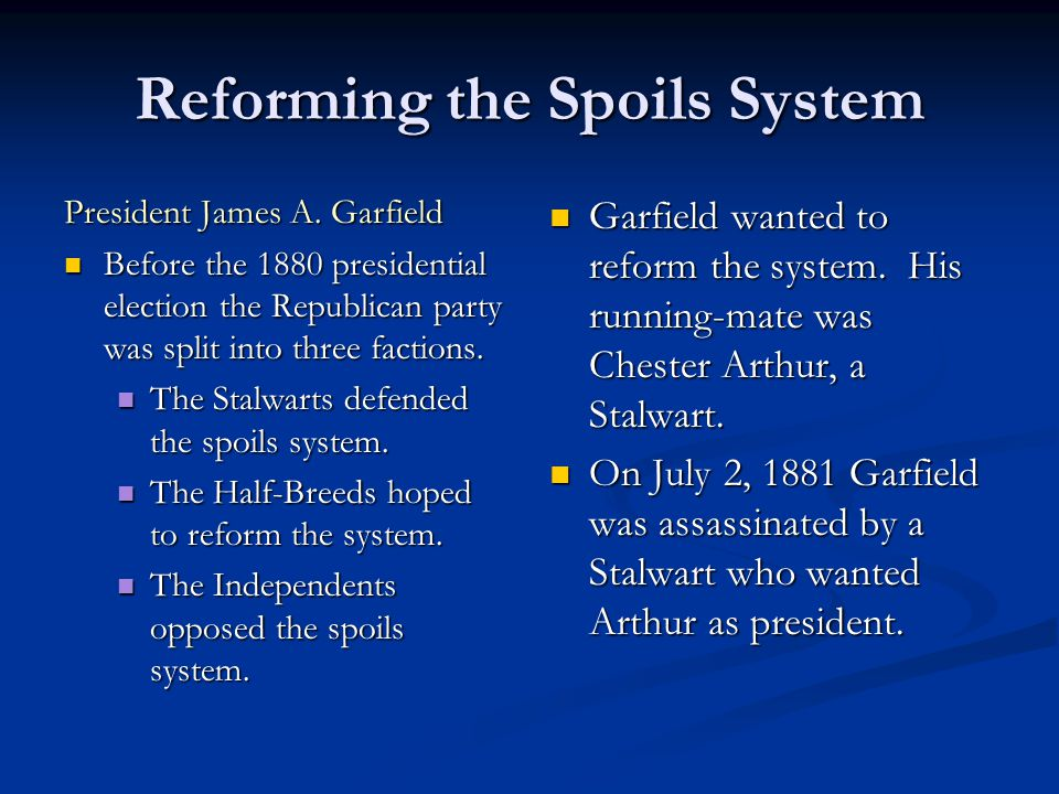 Reforming the Spoils System