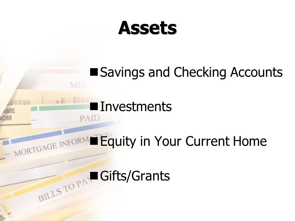 Assets Savings and Checking Accounts Investments