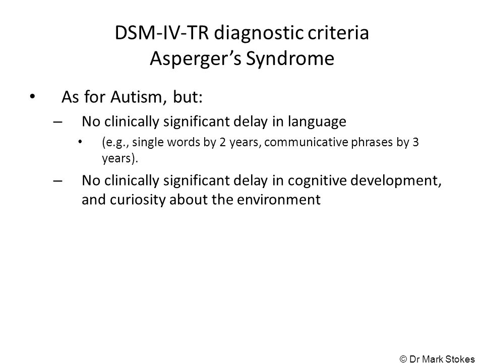 a dsm iv diagnosis as applied to Dsm-iv was published in 1994 and is generally regarded as a significant improvement on dsm-iii-r 14 criteria and definitions were conceptualised in accordance with a concurrent diagnostic tool icd-10 (see below) resulting in a fairly universal approach.