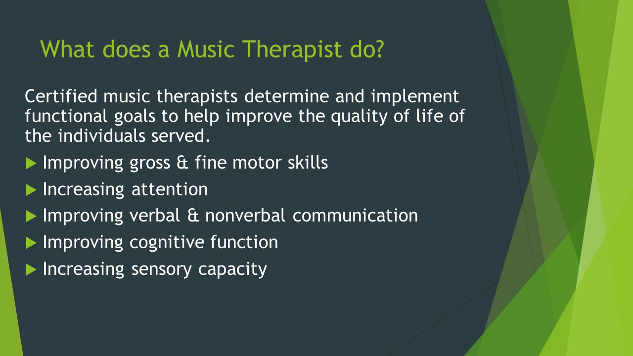 What does a Music Therapist do