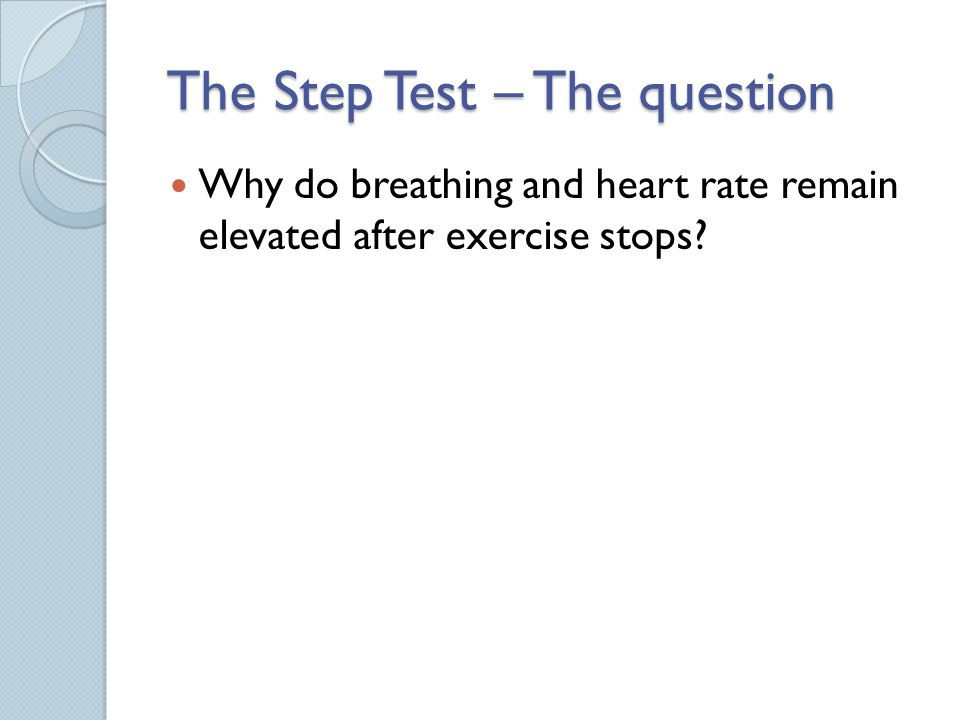 The Step Test – The question
