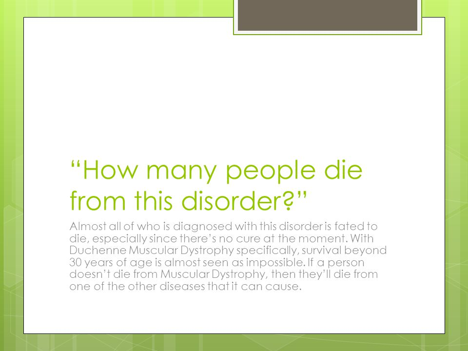 How many people die from this disorder