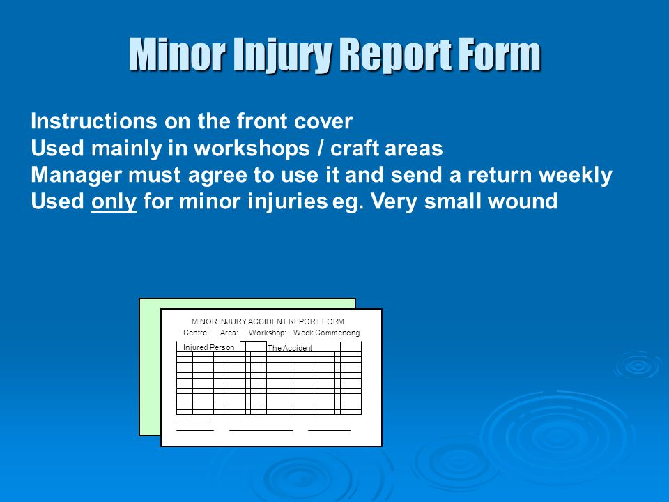 Minor Injury Report Form