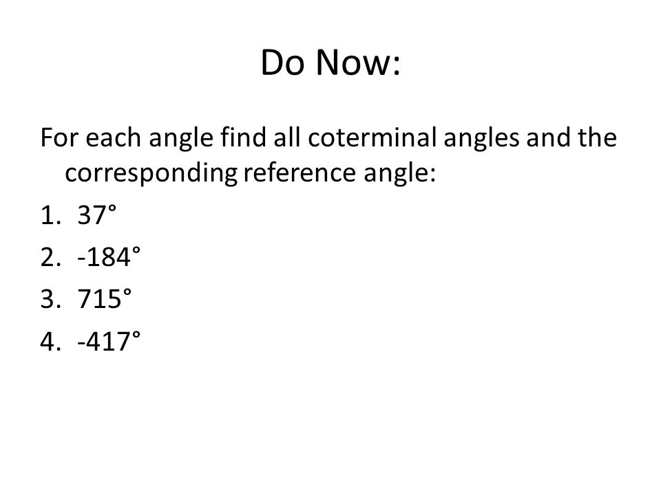 Merrill Pg 759 Find The Measures Of All Angles And Sides Ppt. Do Now For Each Angle Find All Coterminal Angles And The Corresponding Reference. Worksheet. Worksheet More Reference Angles At Clickcart.co