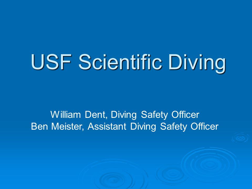 Usf Scientific Diving William Dent Diving Safety Officer