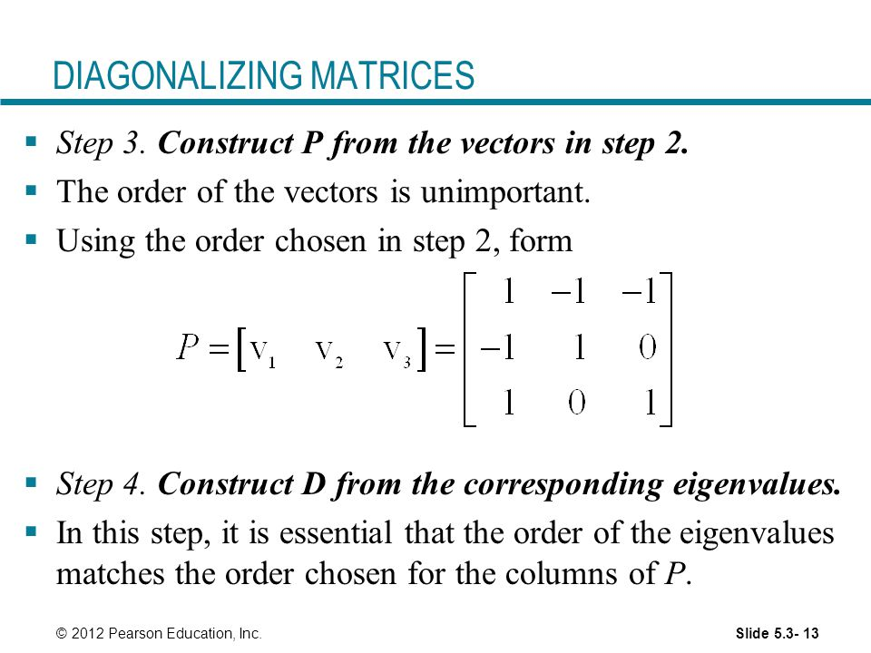 DIAGONALIZING MATRICES