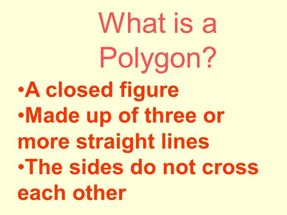 What is a Polygon A closed figure