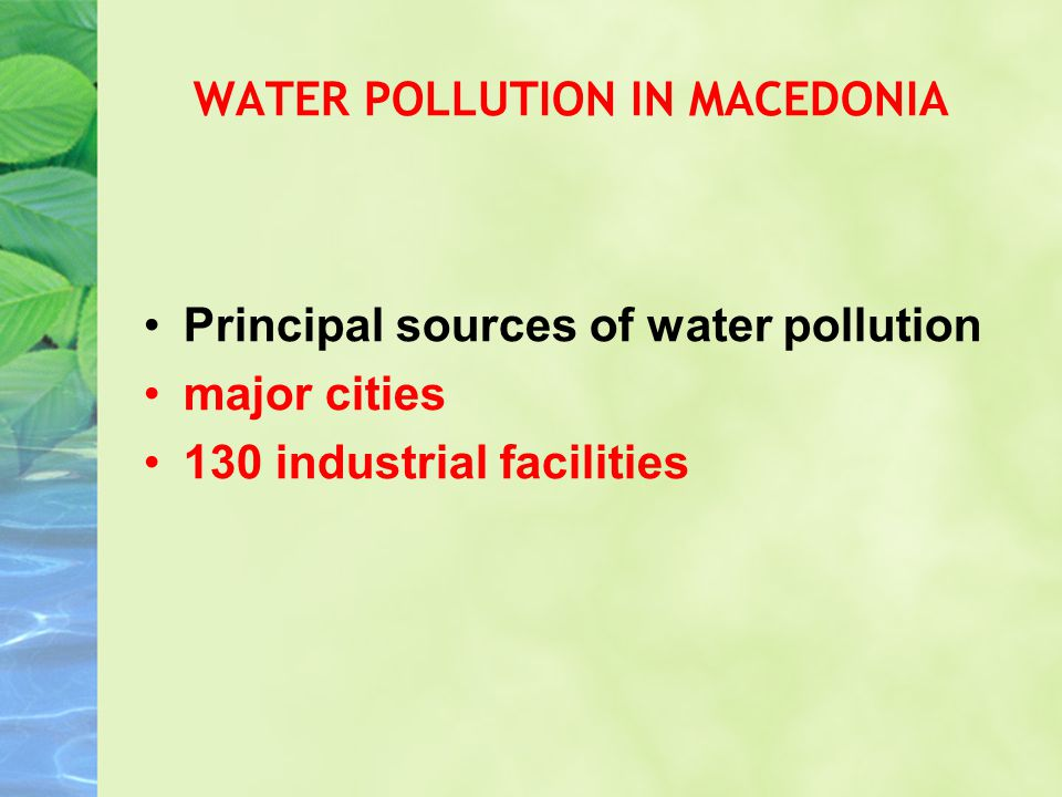 Enivornmental situation in macedonia by natasa dokovska ppt video water pollution in macedonia publicscrutiny Image collections