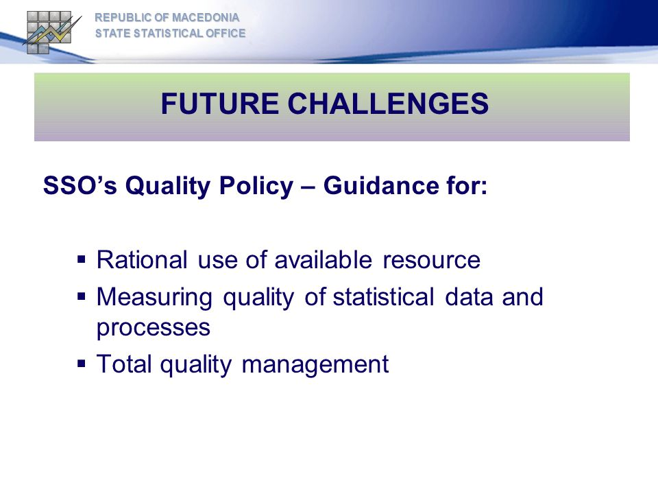 FUTURE CHALLENGES SSO's Quality Policy – Guidance for: