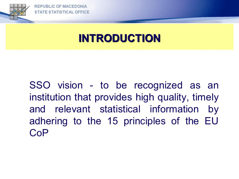 REPUBLIC OF MACEDONIA STATE STATISTICAL OFFICE. INTRODUCTION.
