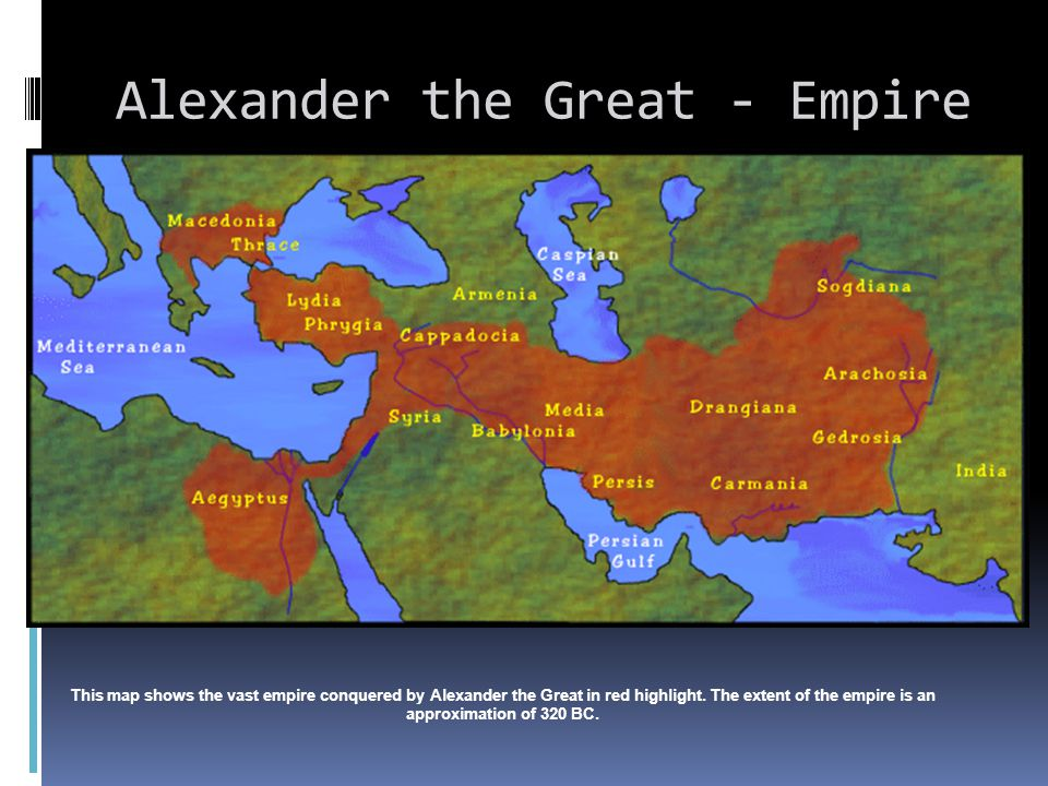 Alexander the Great - Empire