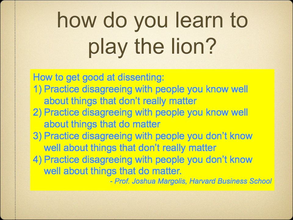 how do you learn to play the lion
