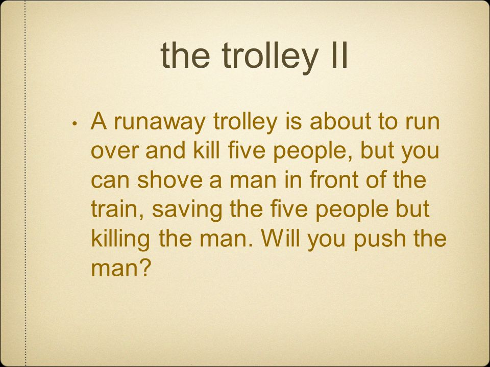 the trolley II