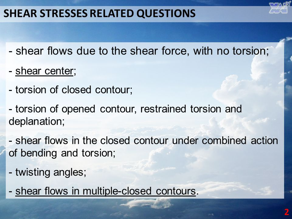 SHEAR STRESSES RELATED QUESTIONS