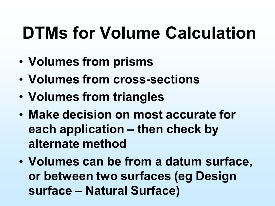 DTMs for Volume Calculation