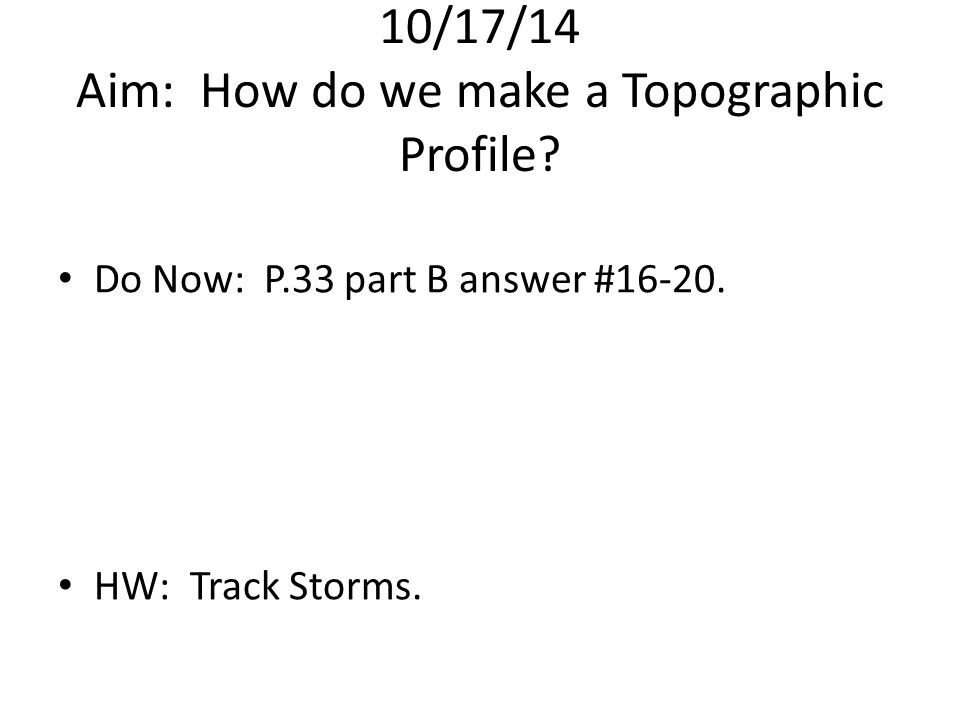 10/15/14 Aim: What is a Contour Map? - ppt download