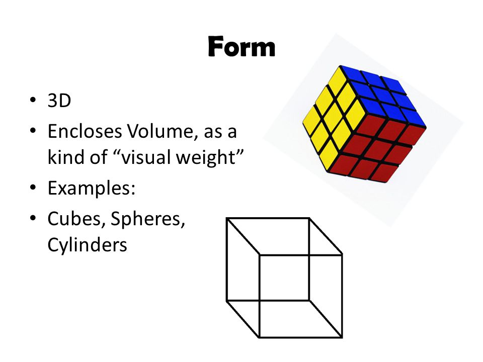Form 3D Encloses Volume, as a kind of visual weight Examples: