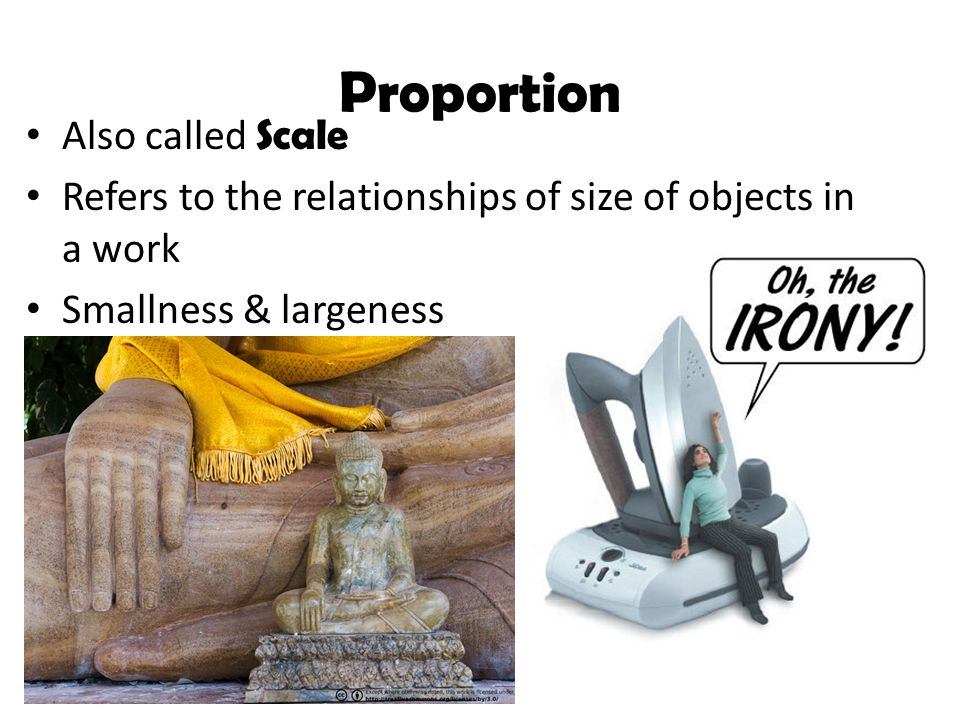 Proportion Also called Scale