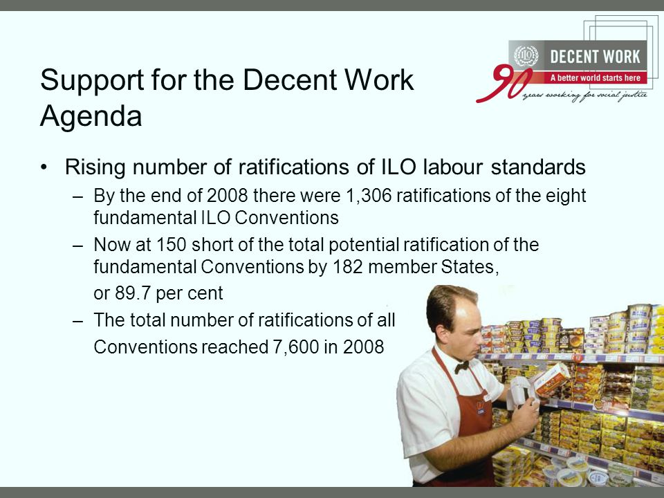 Support for the Decent Work Agenda