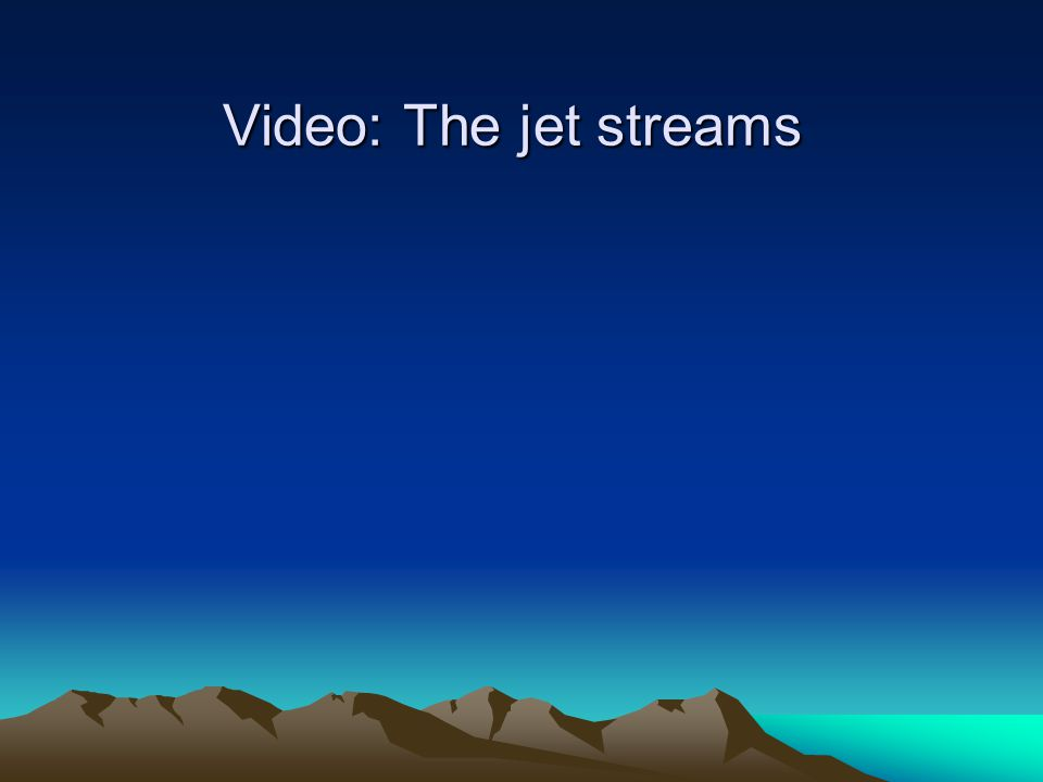 Video: The jet streams