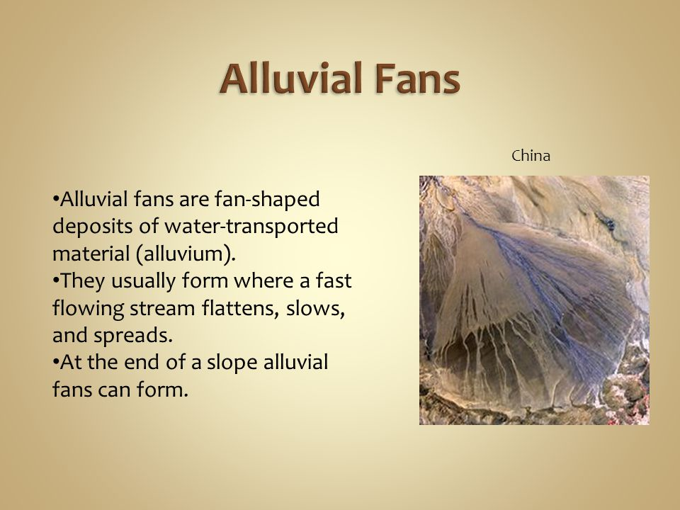 Alluvial Fans China. Alluvial fans are fan-shaped deposits of water-transported material (alluvium).