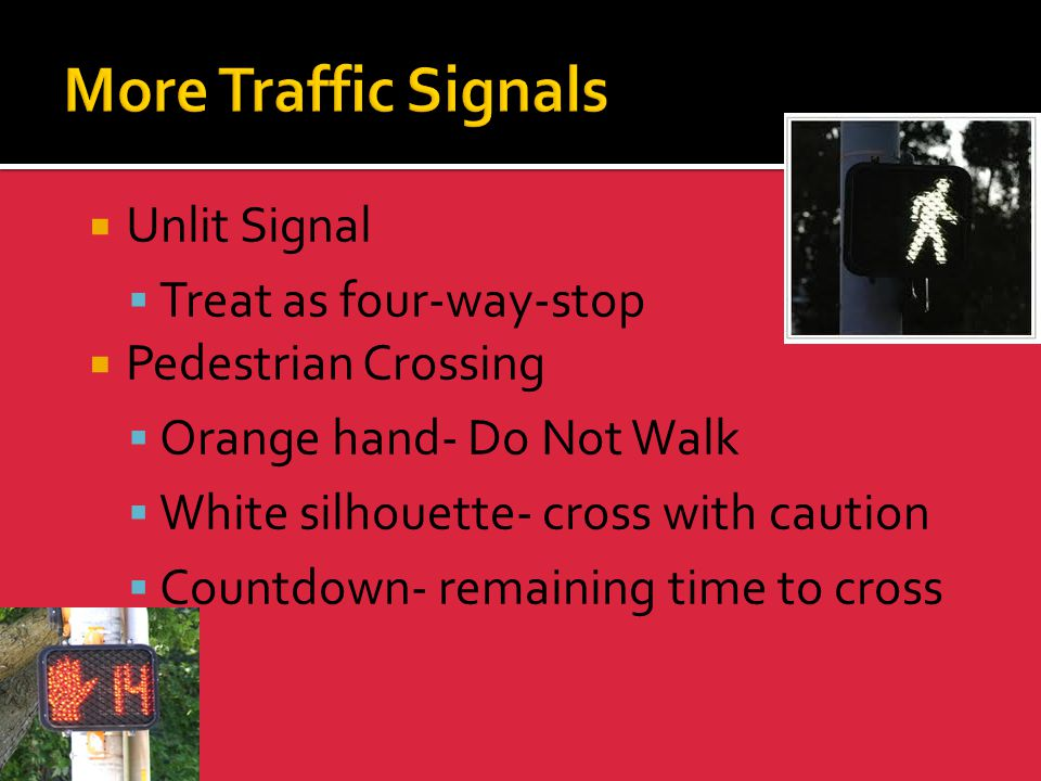 More Traffic Signals Unlit Signal Treat as four-way-stop