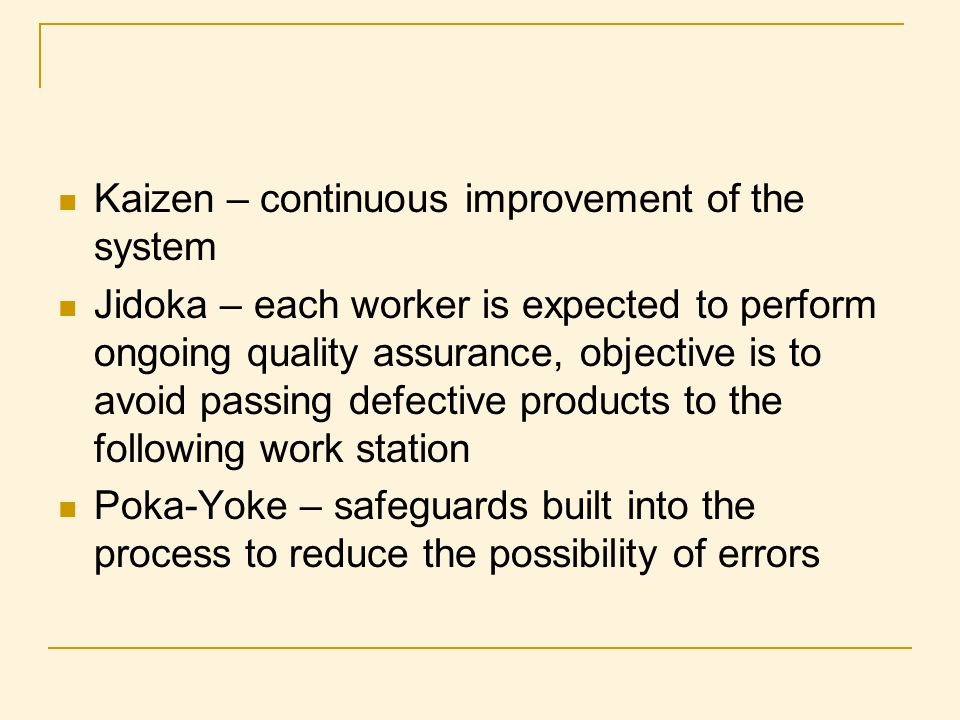 Kaizen – continuous improvement of the system