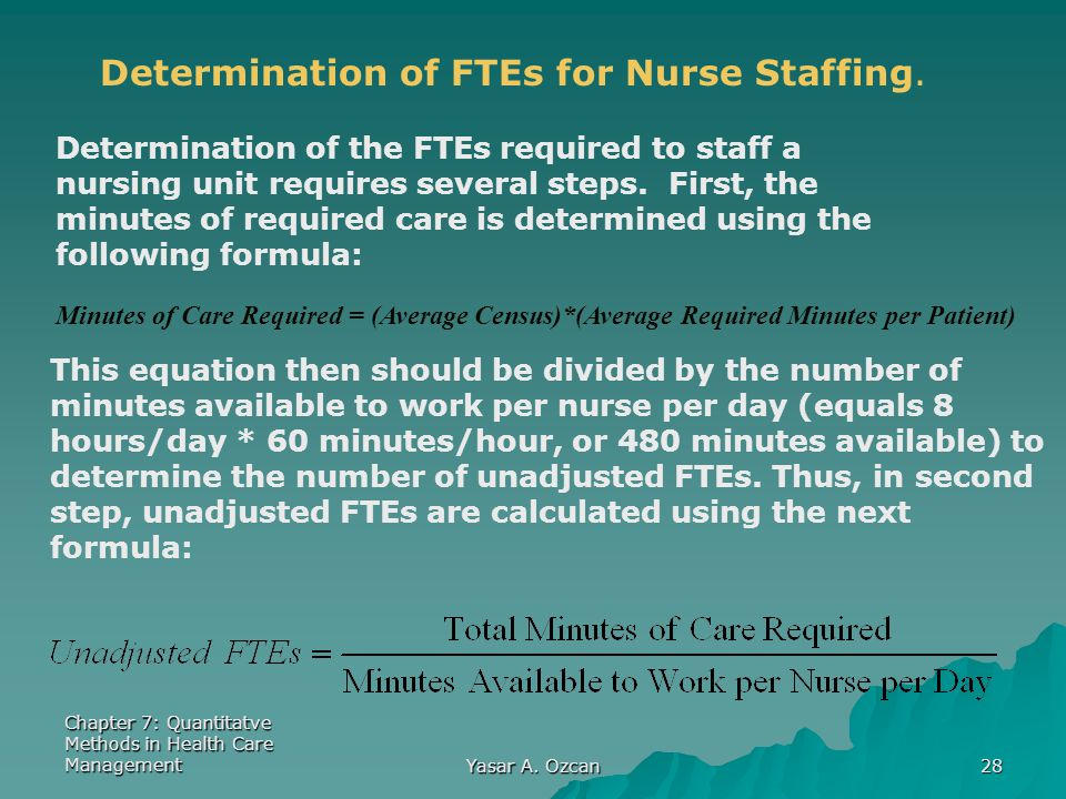 Chapter 7  Staffing Chapter 7: Quantitatve Methods in Health Care