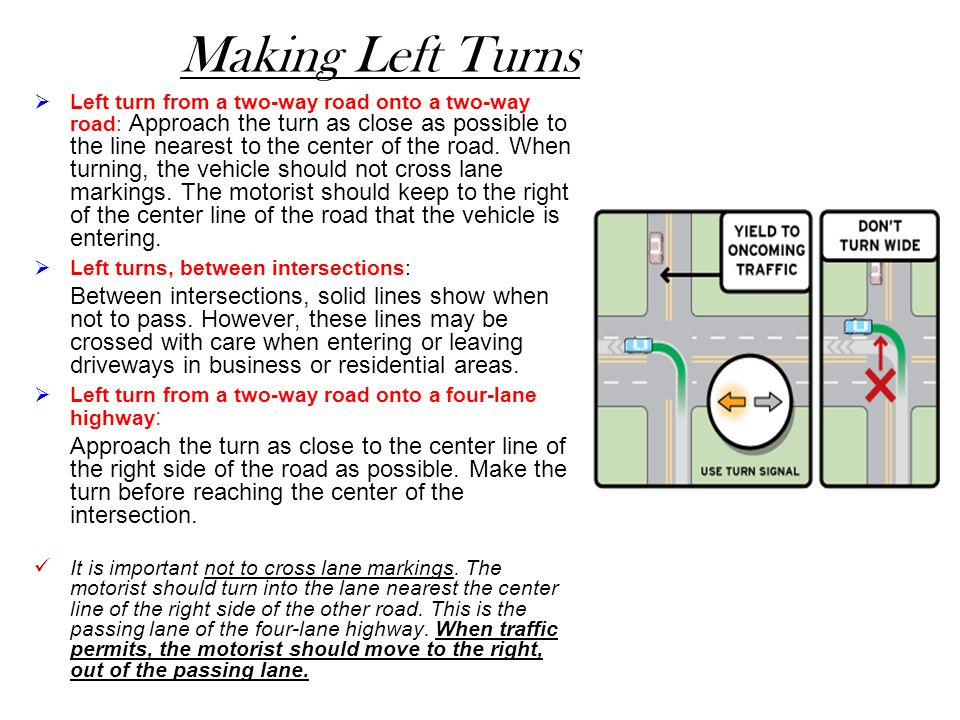 Making Left Turns
