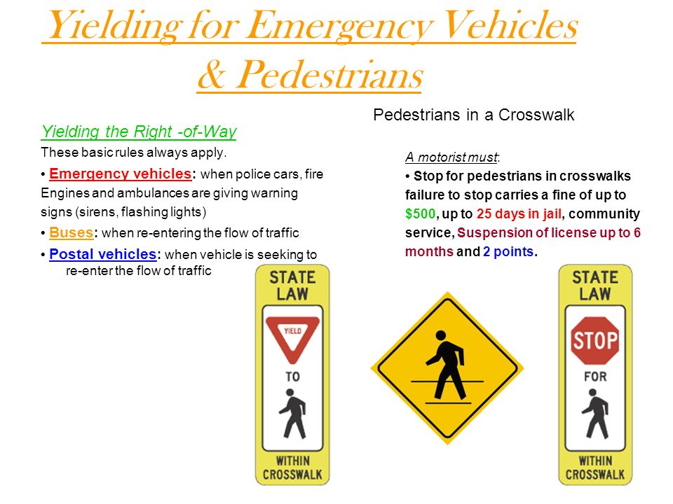 Yielding for Emergency Vehicles & Pedestrians