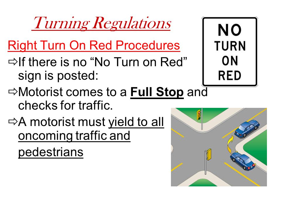 Turning Regulations Right Turn On Red Procedures
