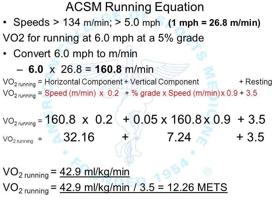 Acsm Running Equation S Ds 134 M Min 5  Mph