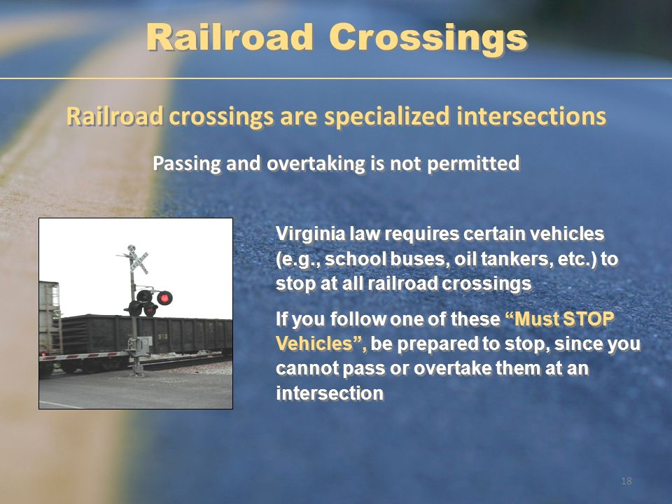 Railroad Crossings Railroad crossings are specialized intersections