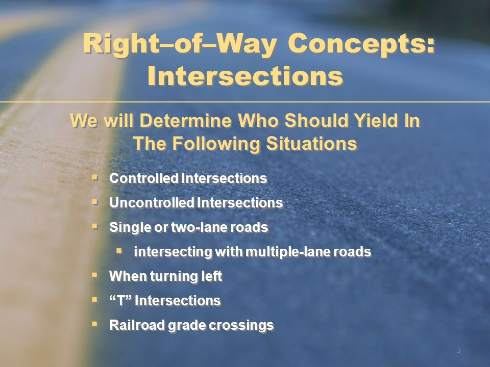 Right–of–Way Concepts: Intersections