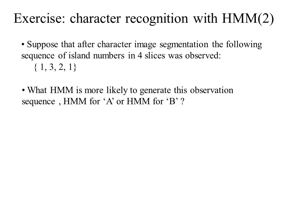 Exercise: character recognition with HMM(2)