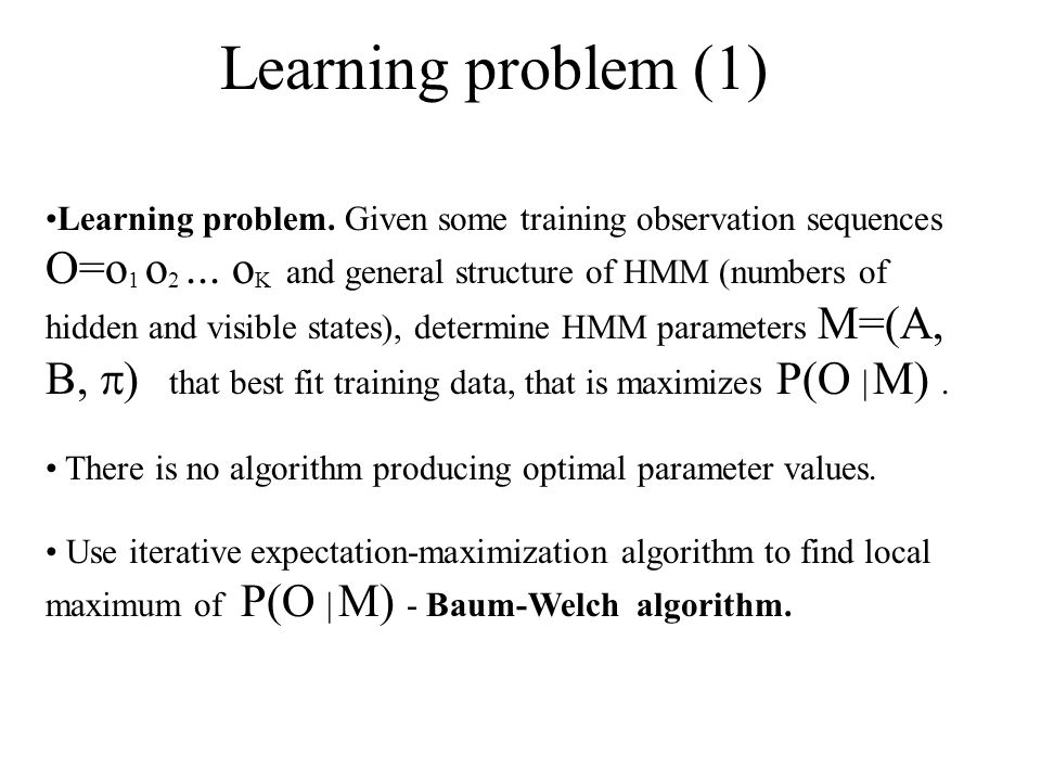 Learning problem (1)